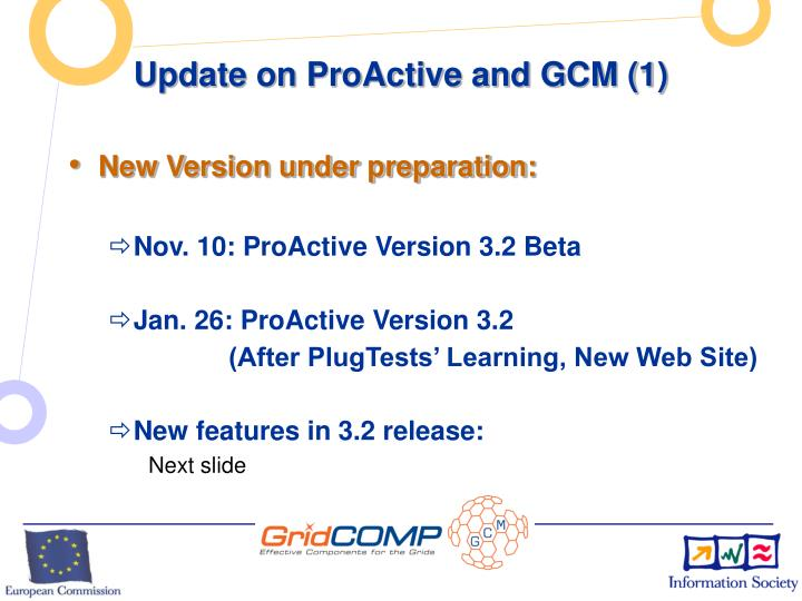 Update on ProActive and GCM (1)