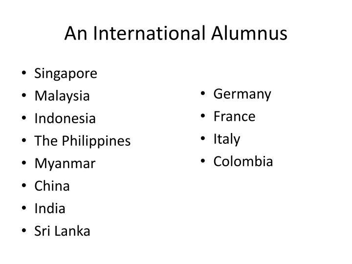 An International Alumnus