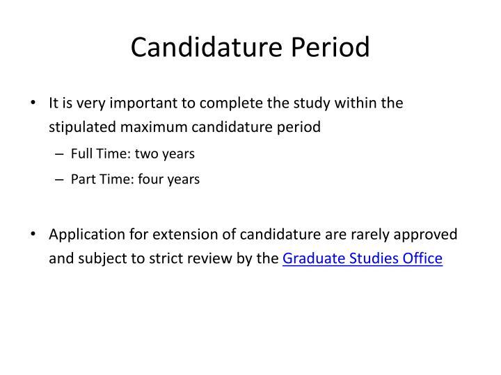 Candidature Period