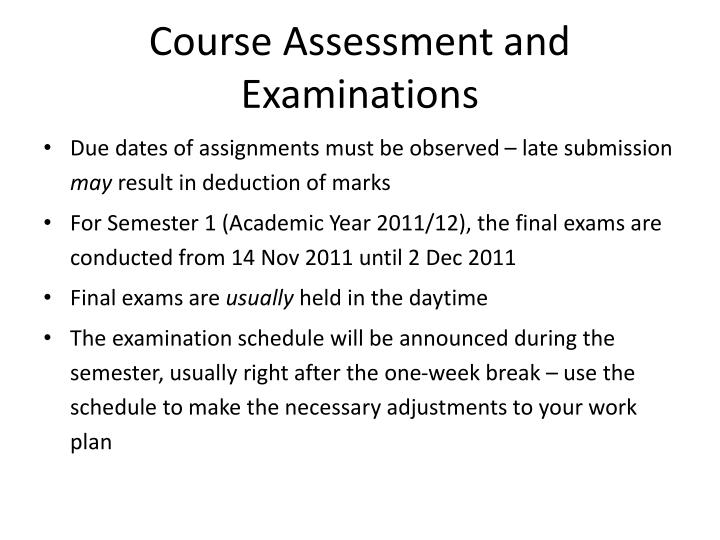 Course Assessment and Examinations