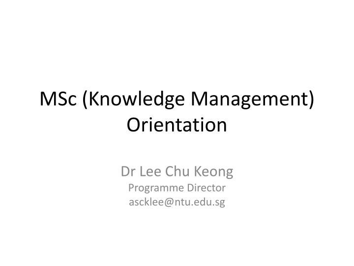 MSc (Knowledge Management)