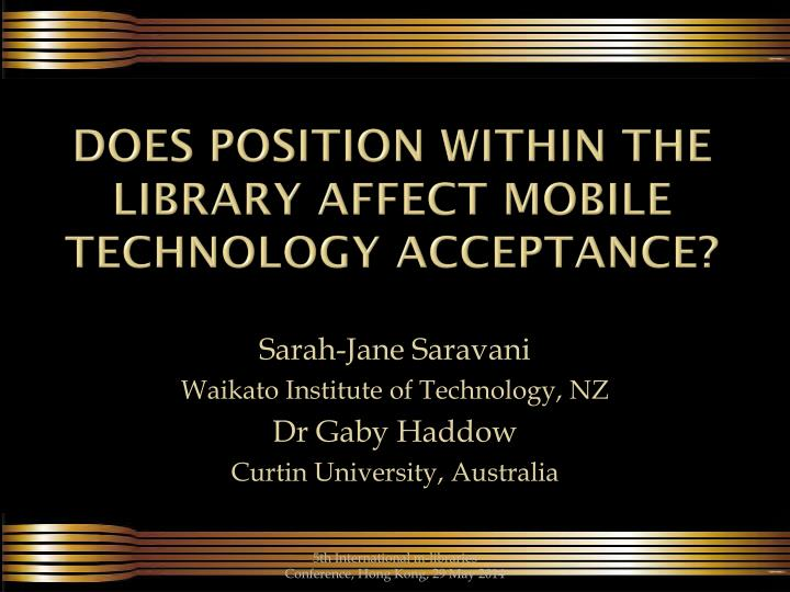 does position within the Library affect mobile technology acceptance?