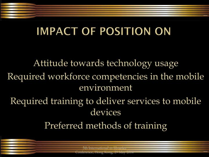 Impact of Position on