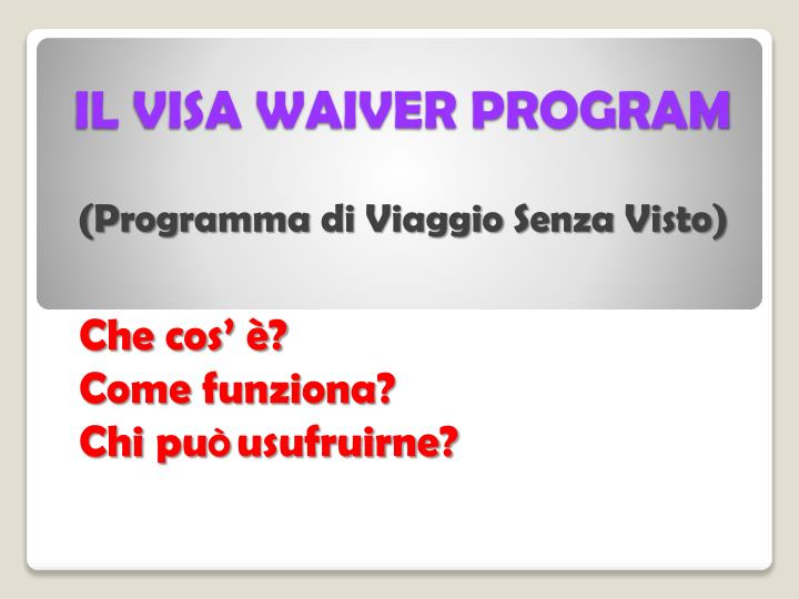 IL VISA WAIVER PROGRAM