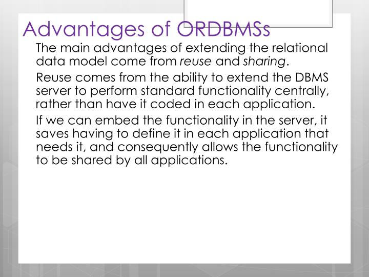 Advantages of ORDBMSs