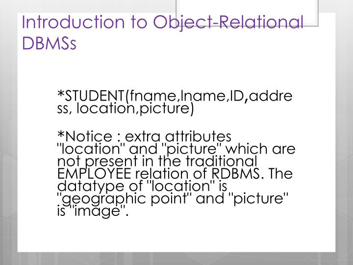 Introduction to Object-Relational DBMSs