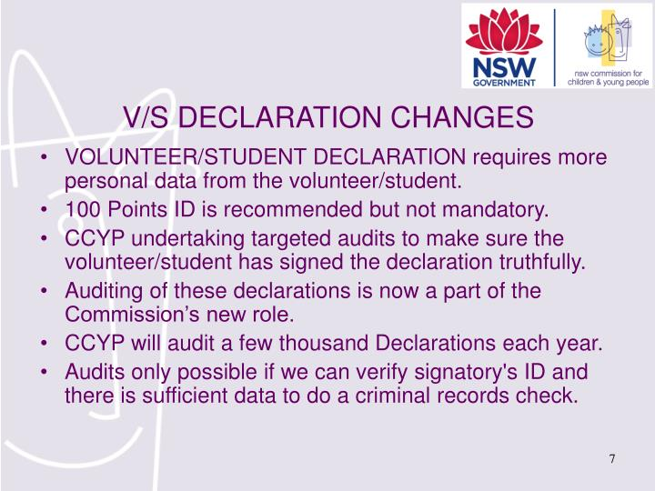 VOLUNTEER/STUDENT DECLARATION requires more personal data from the volunteer/student.