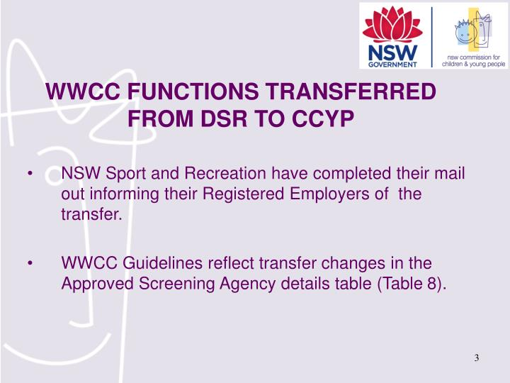 Wwcc functions transferred from dsr to ccyp