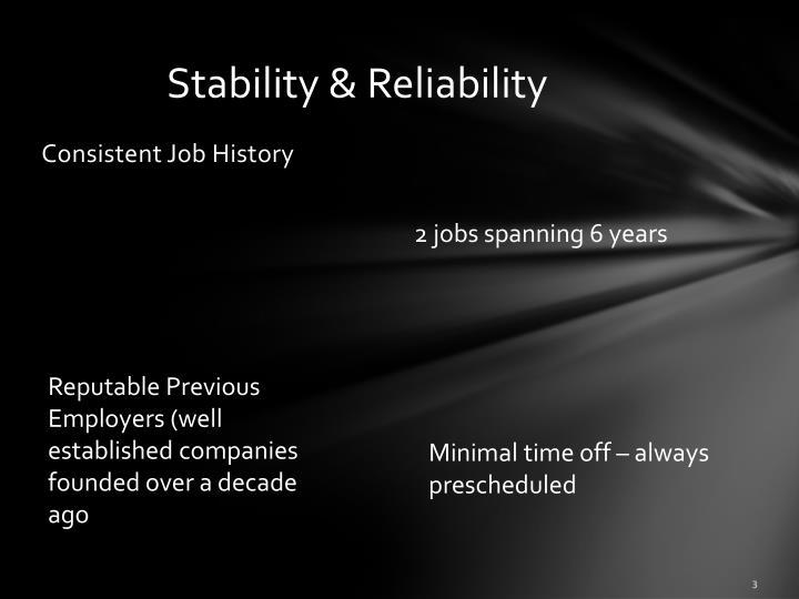 Stability & Reliability