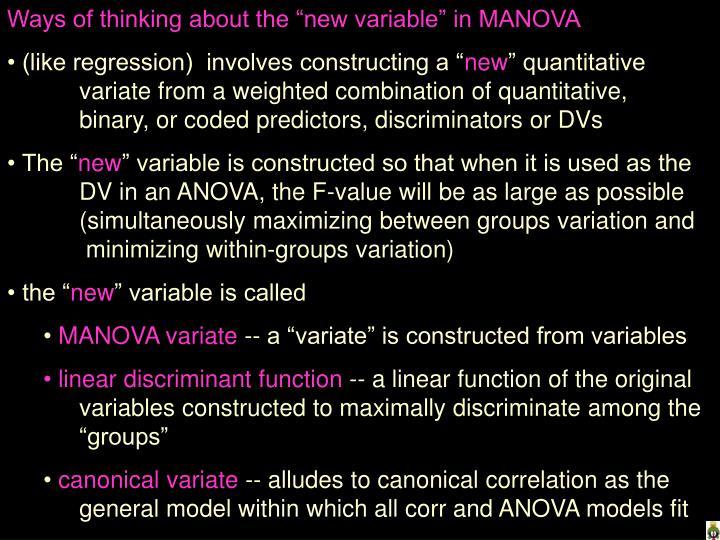 "Ways of thinking about the ""new variable"" in MANOVA"