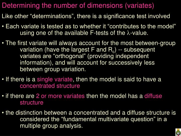 Determining the number of dimensions (variates)