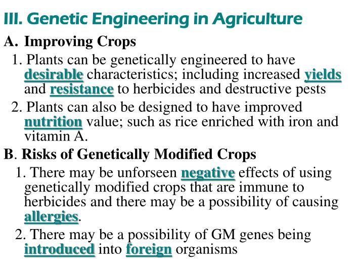 III. Genetic Engineering in Agriculture