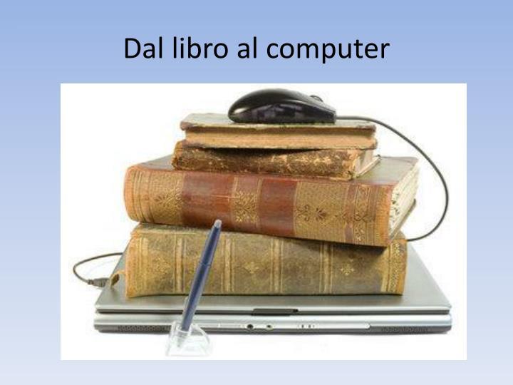Dal libro al computer