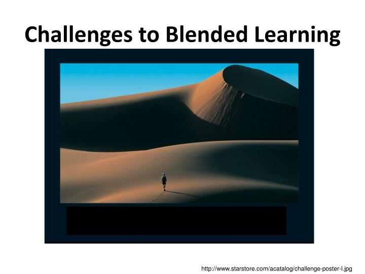 Challenges to Blended Learning