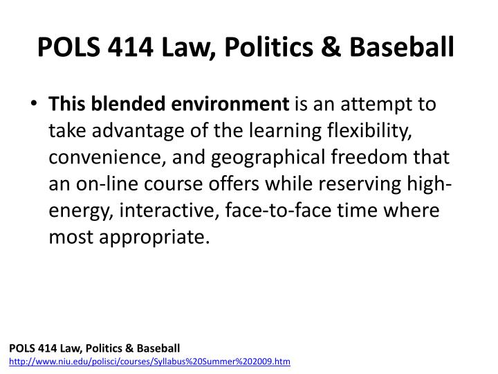 POLS 414 Law, Politics & Baseball