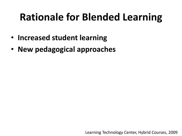 Rationale for Blended Learning