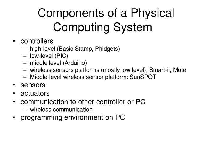 Components of a Physical Computing System