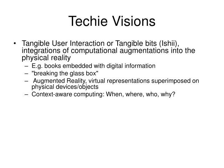 Techie Visions