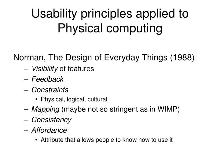 Usability principles applied to Physical computing