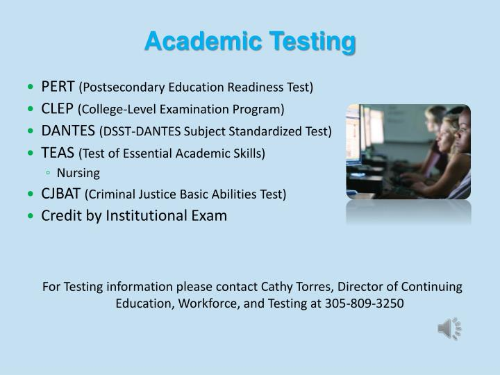 Academic Testing