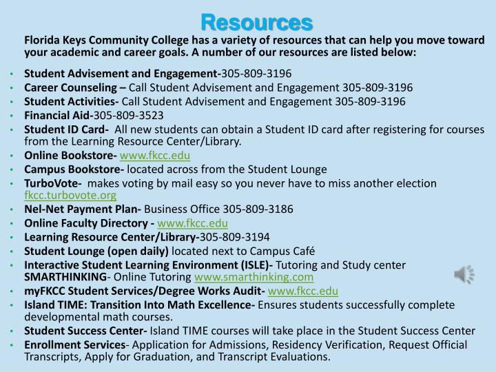 Florida Keys Community College has a variety of resources that can help you move toward your academic and career goals. A number of our resources are listed below: