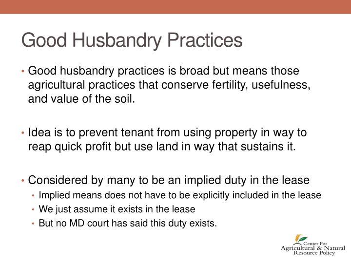 Good Husbandry Practices
