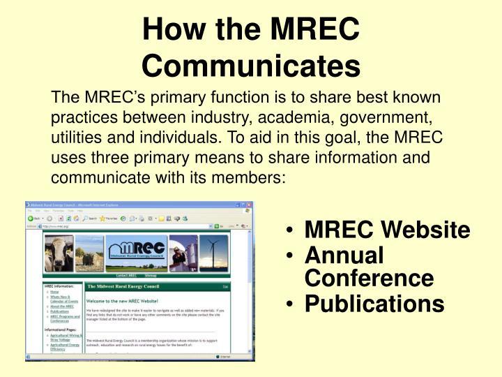 How the MREC Communicates