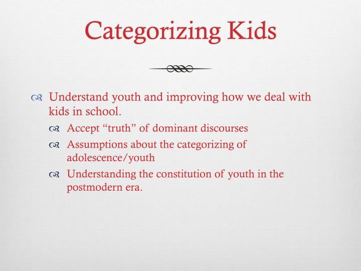 Categorizing Kids