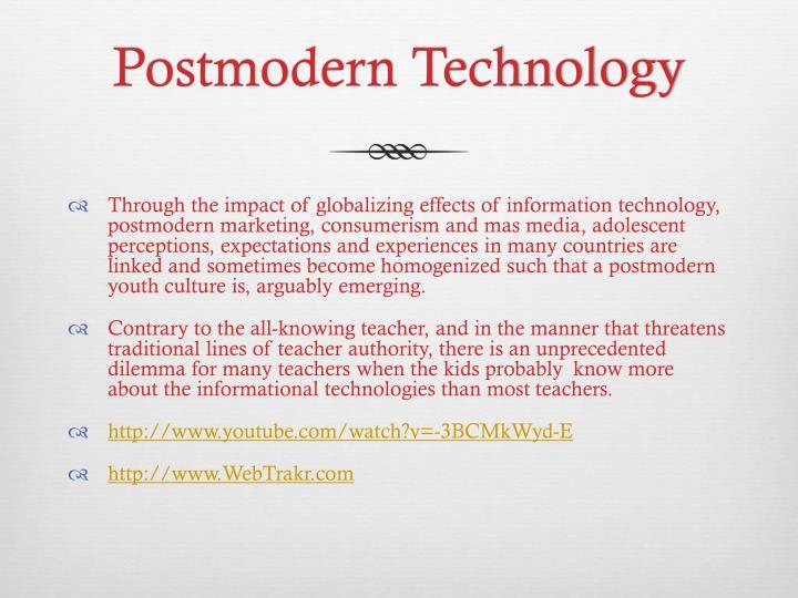 Postmodern Technology