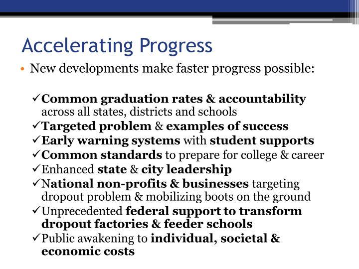 Accelerating Progress
