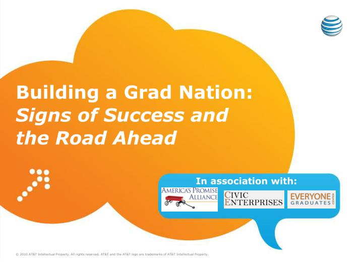 building a grad nation signs of success and the road ahead