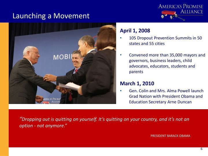 Launching a Movement