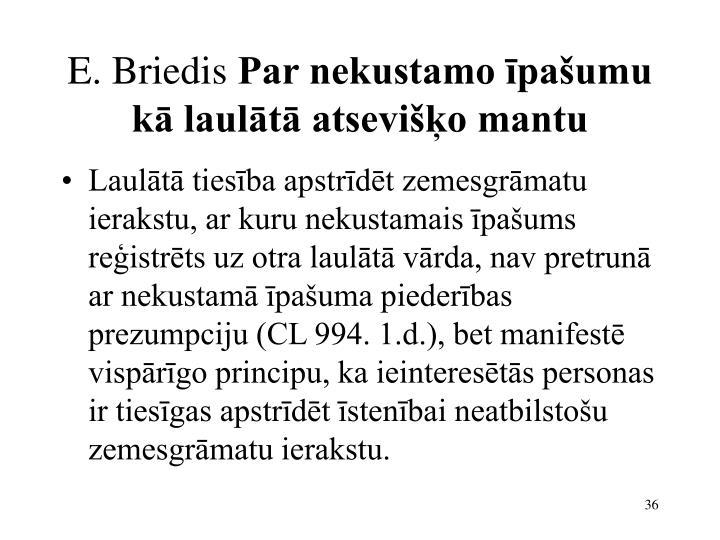 E. Briedis
