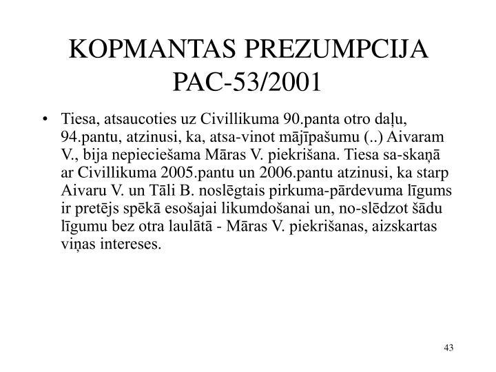 KOPMANTAS PREZUMPCIJA PAC-53/2001