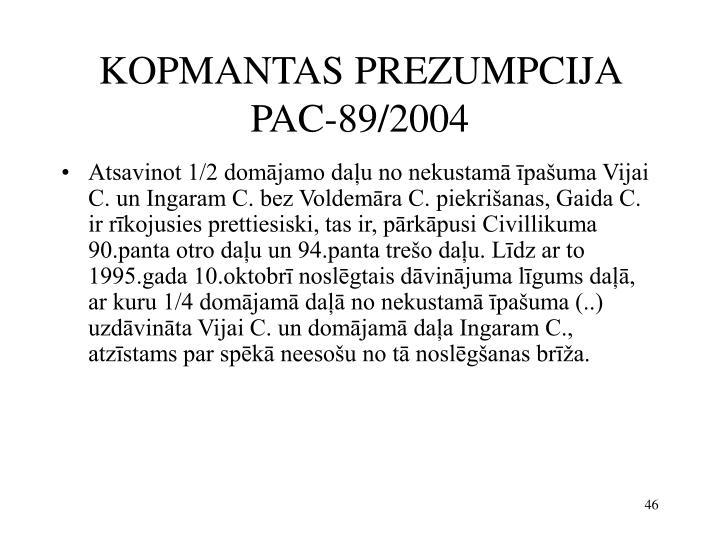 KOPMANTAS PREZUMPCIJA PAC-89/2004