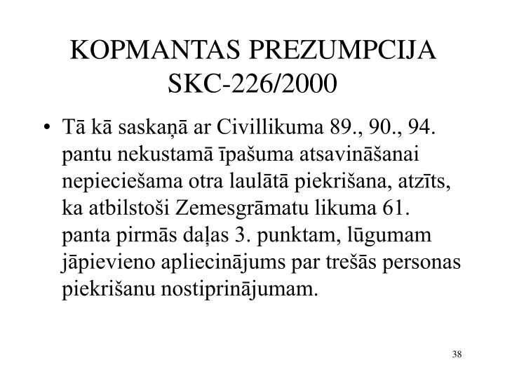 KOPMANTAS PREZUMPCIJA SKC-226/2000