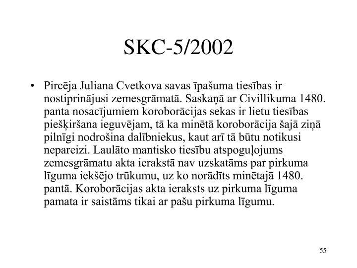 SKC-5/2002