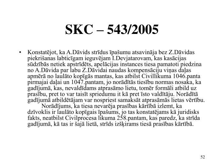 SKC – 543/2005