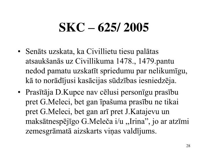 SKC – 625/ 2005