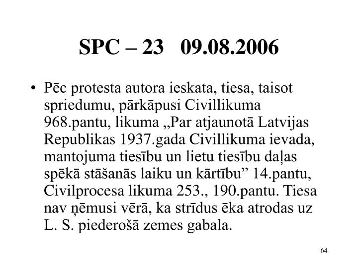 SPC – 23   09.08.2006