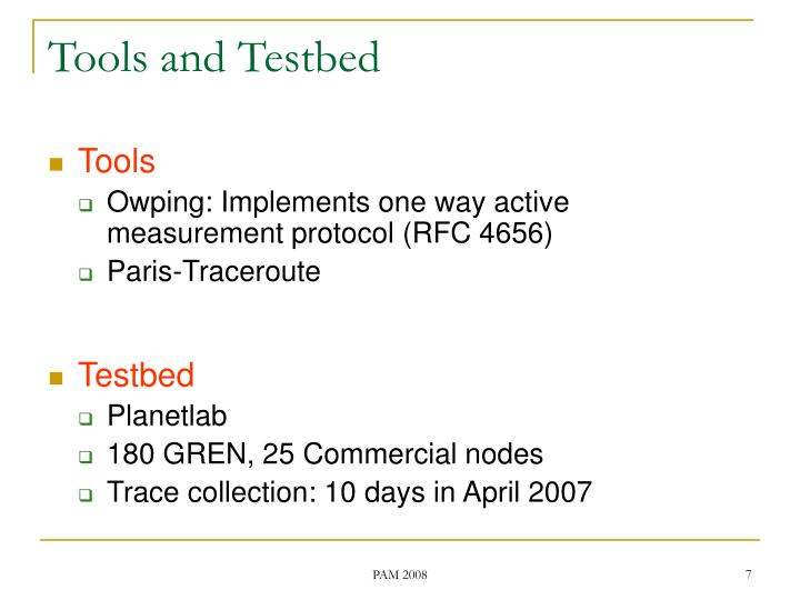 Tools and Testbed