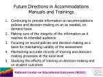future directions in accommodations manuals and trainings