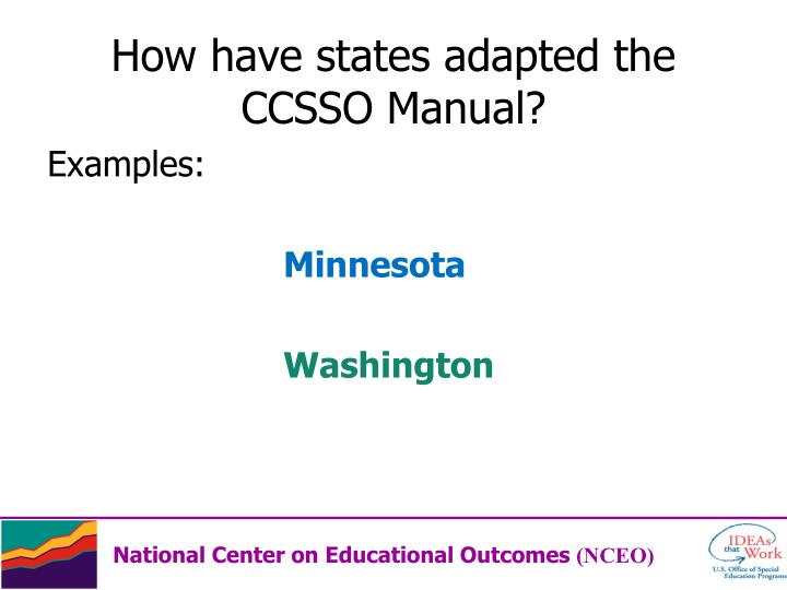 How have states adapted the CCSSO Manual?