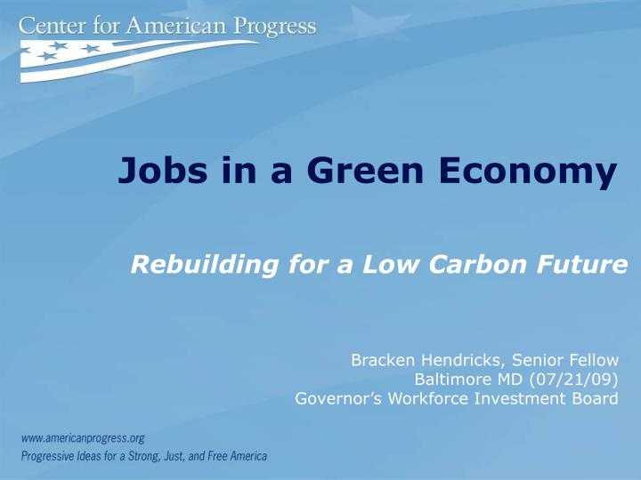 Jobs in a Green Economy