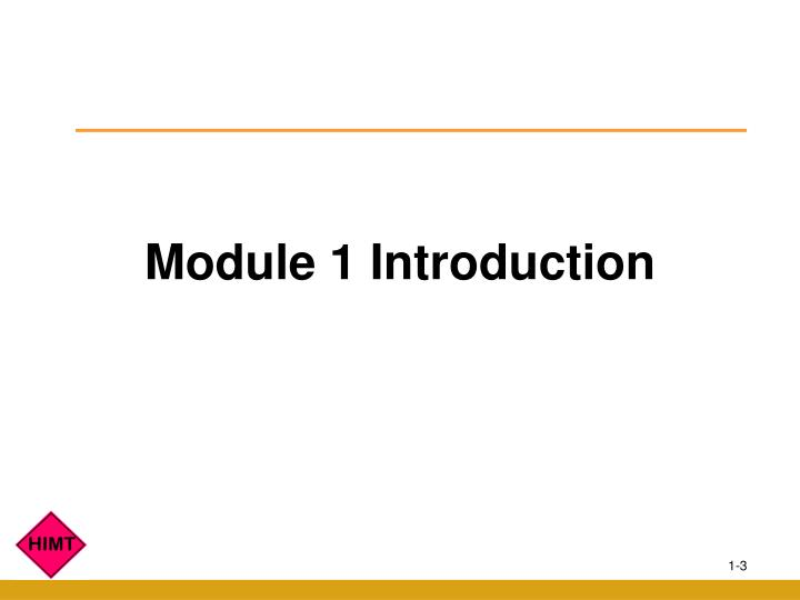 Module 1 Introduction