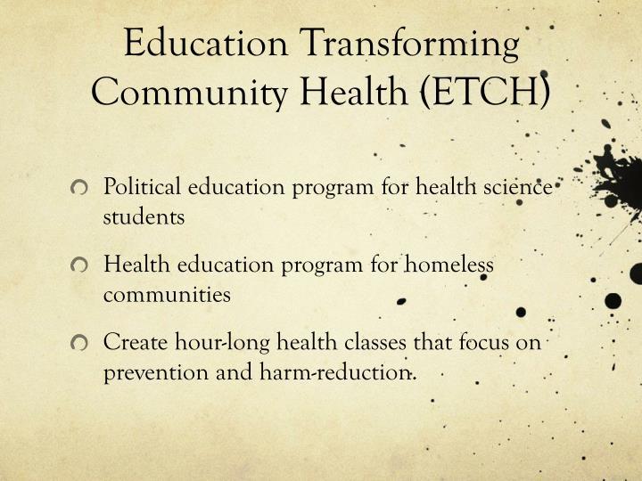 Education Transforming Community Health (ETCH)