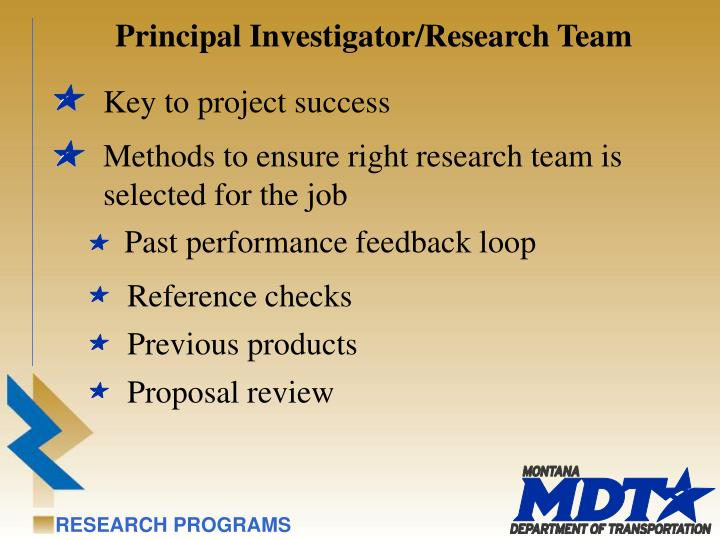Principal Investigator/Research Team