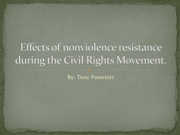 Effects of nonviolence resistance during the civil rights movement