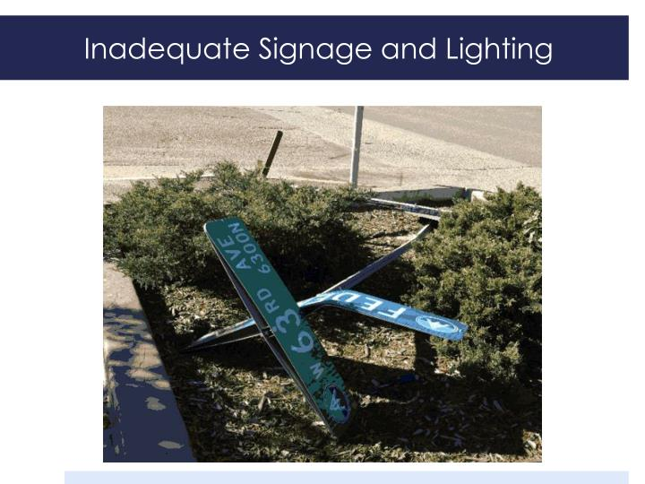 Inadequate Signage and Lighting
