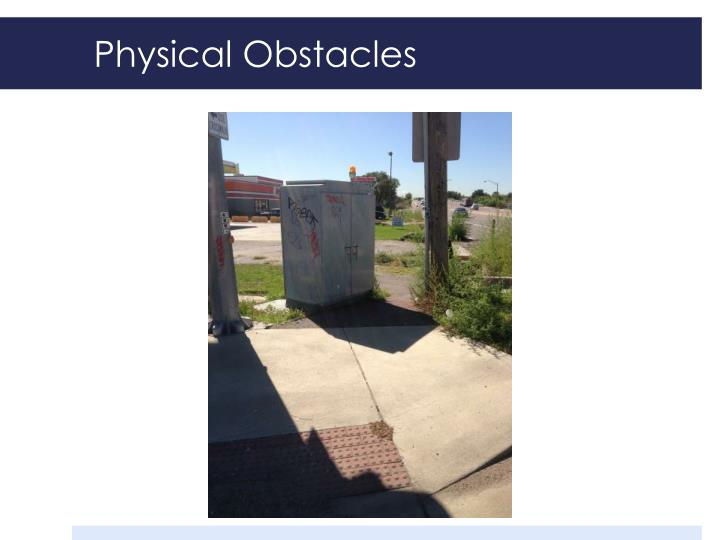 Physical Obstacles